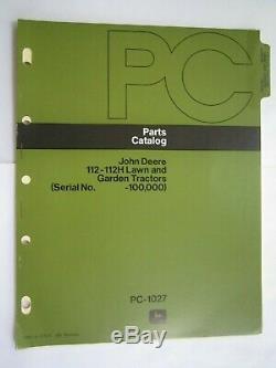 John Deere 112 & 112h Lawn & Garden Tractor Parts Catalog Manual Pc-1027