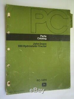 John Deere 300 Lawn & Garden Hydrostatic Tractor Parts Catalog Manual Pc-1474