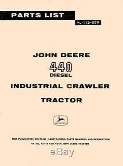 John Deere 440 Diesel Crawler Tractor Parts Manual JD