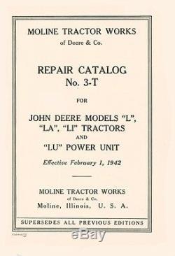 John Deere L LA LI LU Tractor Catalog Parts Manual 3-T