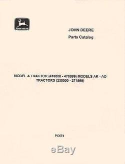 John Deere Model A Ser. # 477000 AR-AO Ser. 272000 Styled Parts Manual Catalog