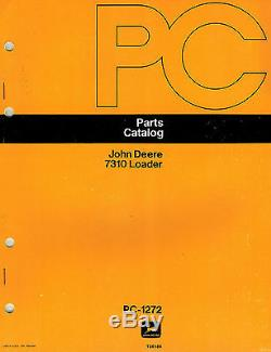 John Deere Vintage 7310 Loader Only Parts Manual Pc-1272 New